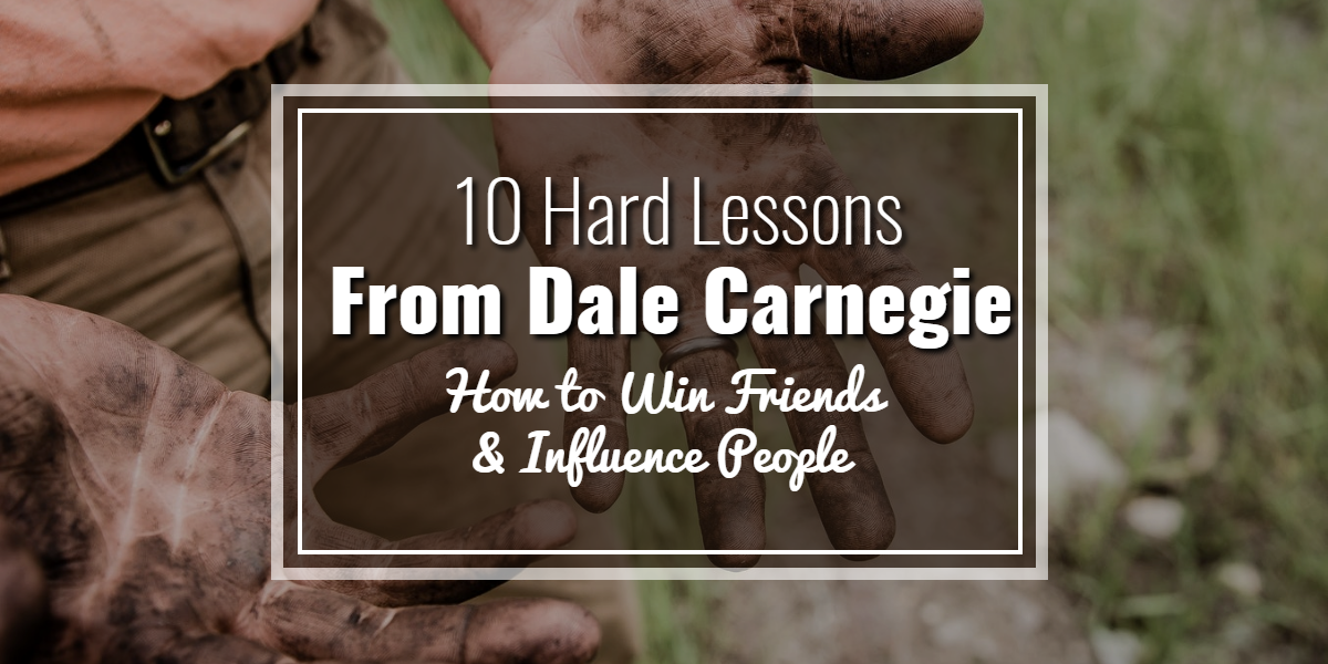 10-hard-lessons-from-dale-carnegie