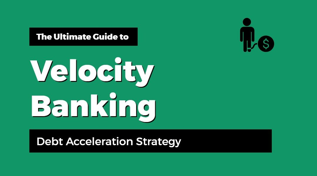 What is Velocity Banking? [Infographic]