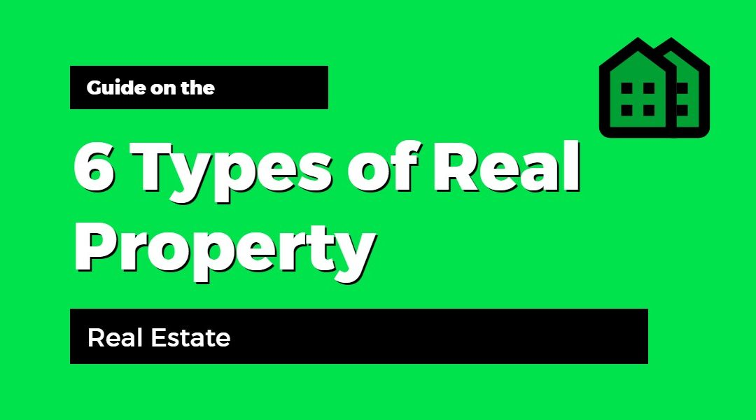 6 Types of Real Property [Infographic] Real Estate Investing