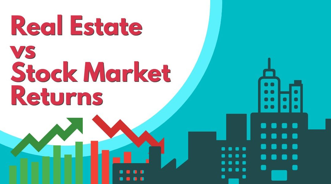 Real Estate vs Stock Market Returns 2019