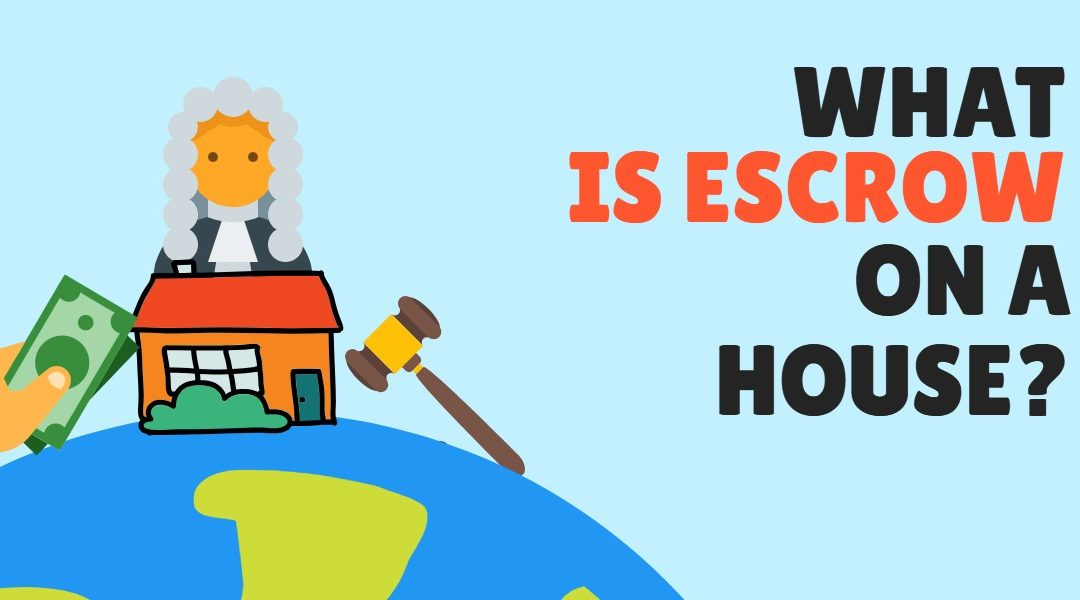 What Is Escrow On A House? Real Estate Escrow, Online Escrow…