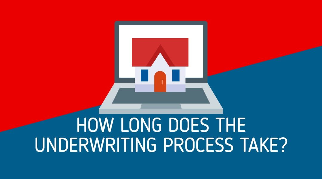 All About Mortgages: How Long Does the Underwriting Process Take?
