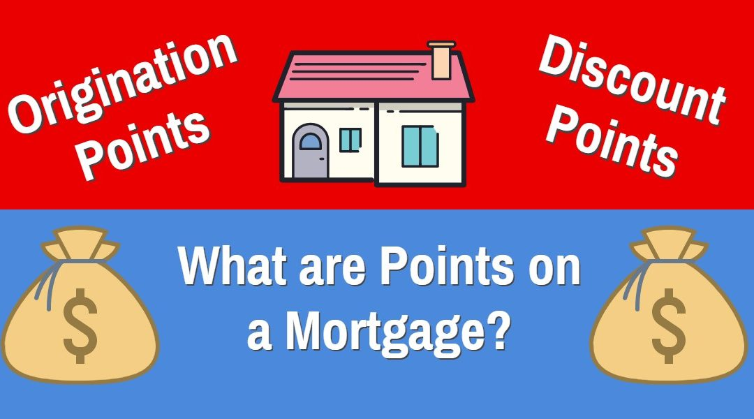 All About Mortgages: What are Points on a Mortgage?