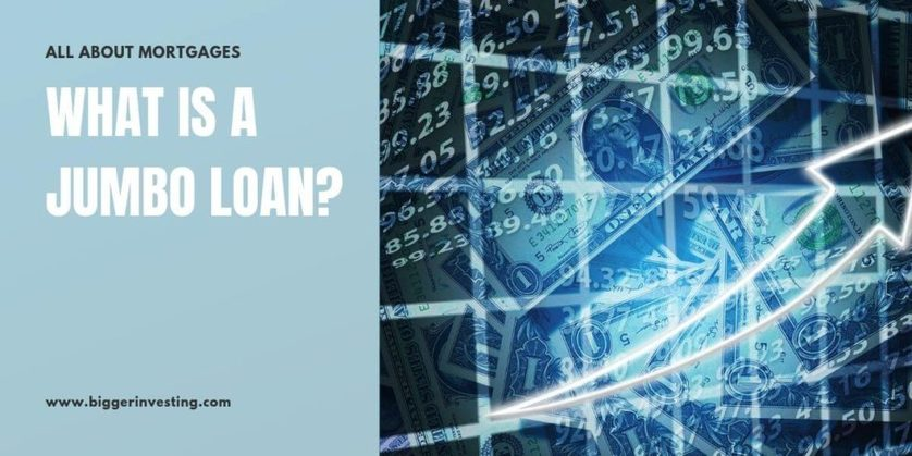 All About Mortgages: What is a Jumbo Loan?