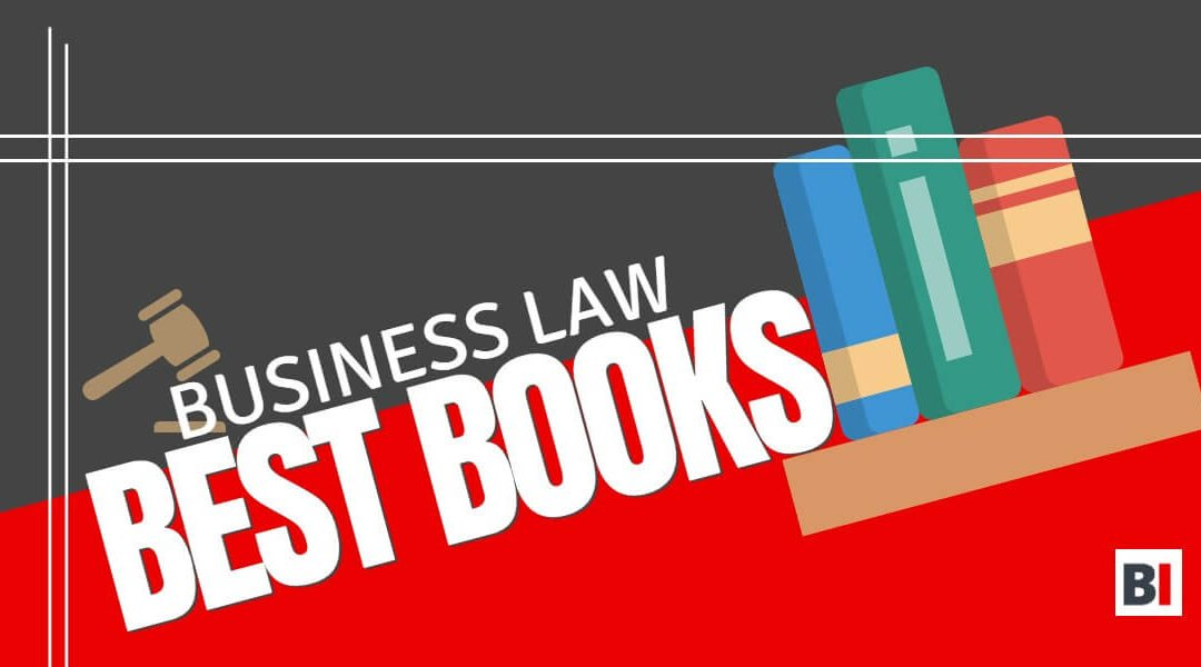 Best Books on Business Law – Summaries – Quotes