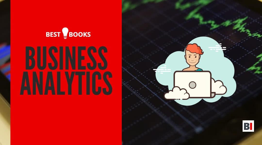 Best Books on Business Analytics – Summaries – Quotes