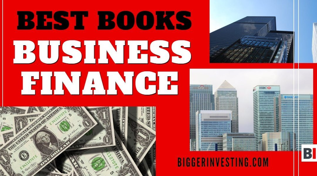 Best Books on Business Finance – Summaries – Quotes