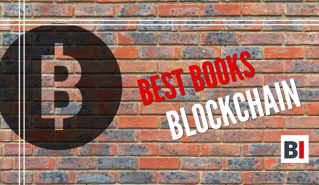 Best Books on Blockchain – Summaries – Quotes