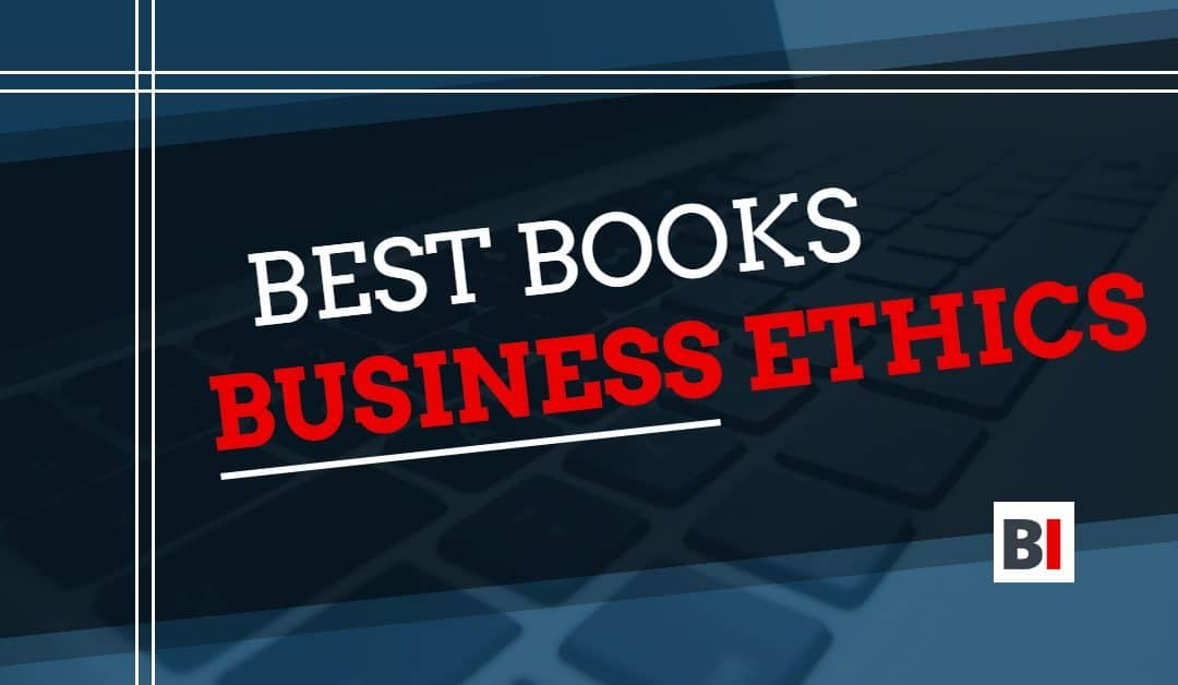 16 Best Books on Business Ethics