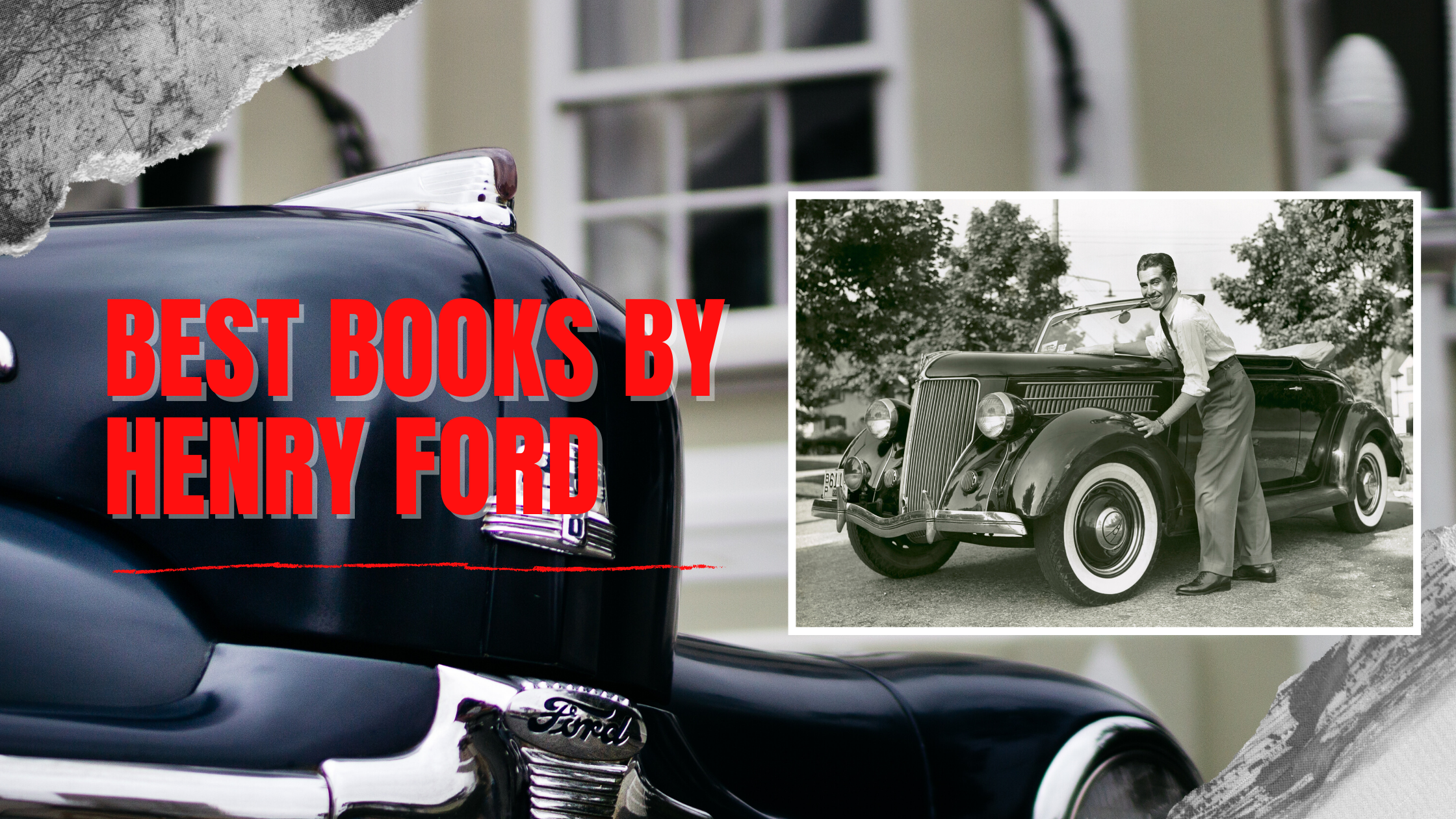 Best Books by Henry Ford