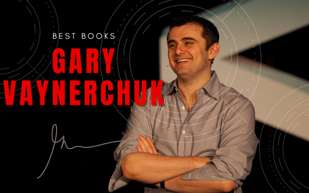 5 Best Books by Gary Vaynerchuk
