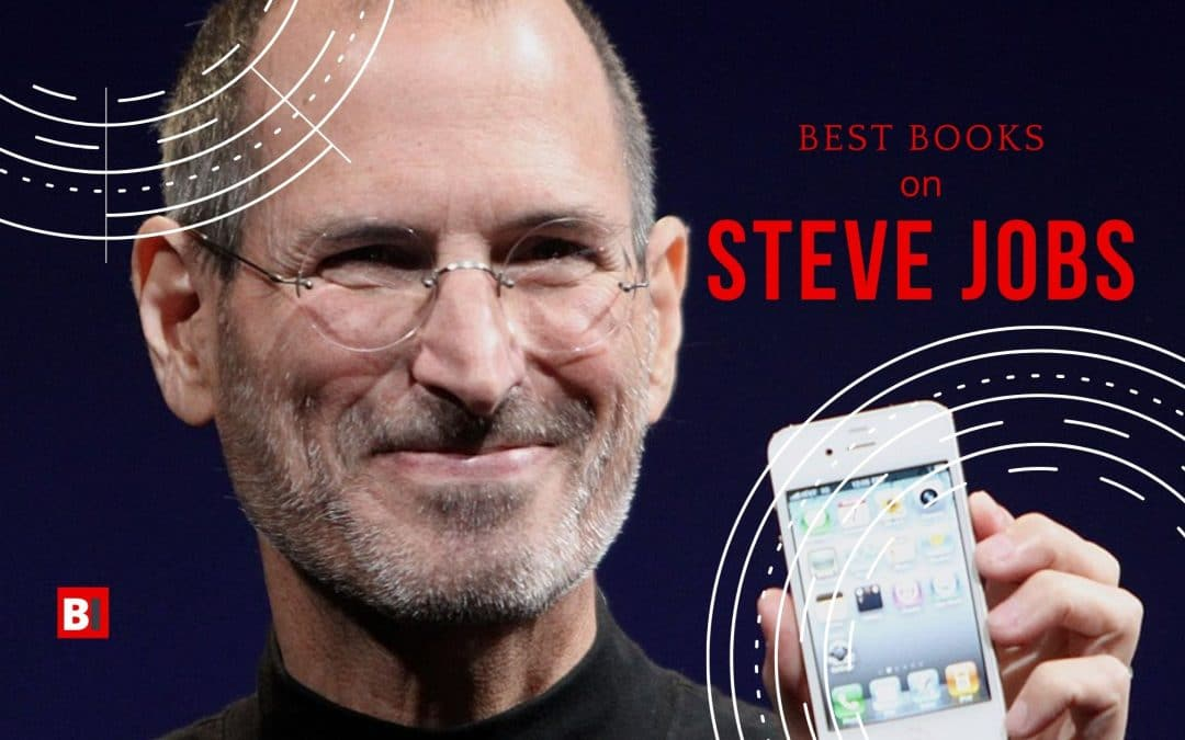 13 Best Books on Steve Jobs