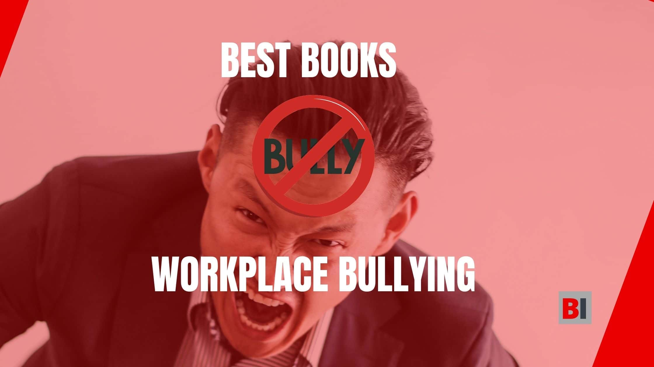 Best Books on Workplace Bullying