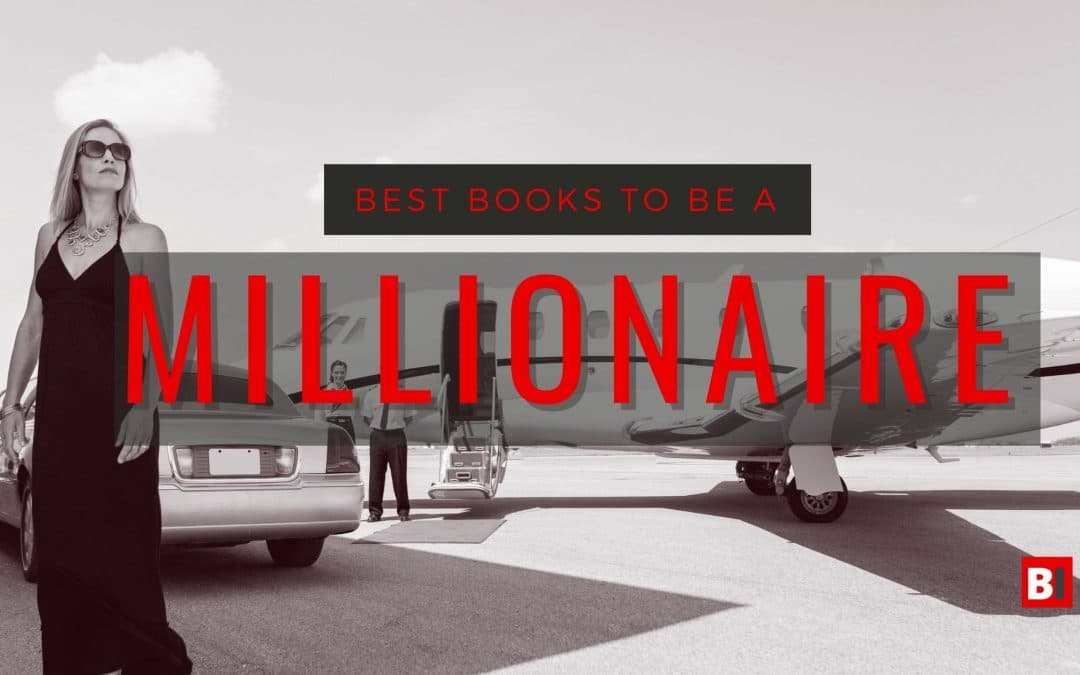 Best Books to be a Millionaire – Summaries – Quotes