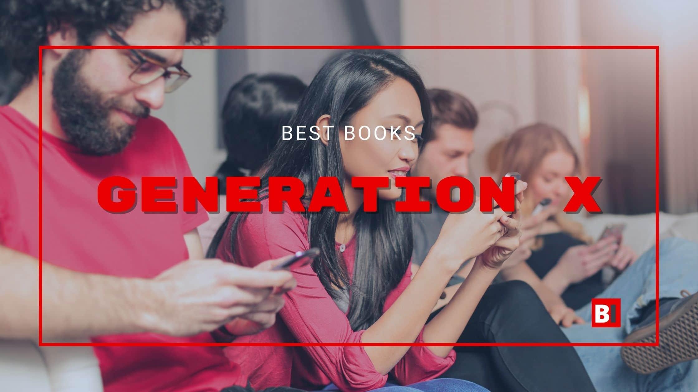 Best Books on Generation X