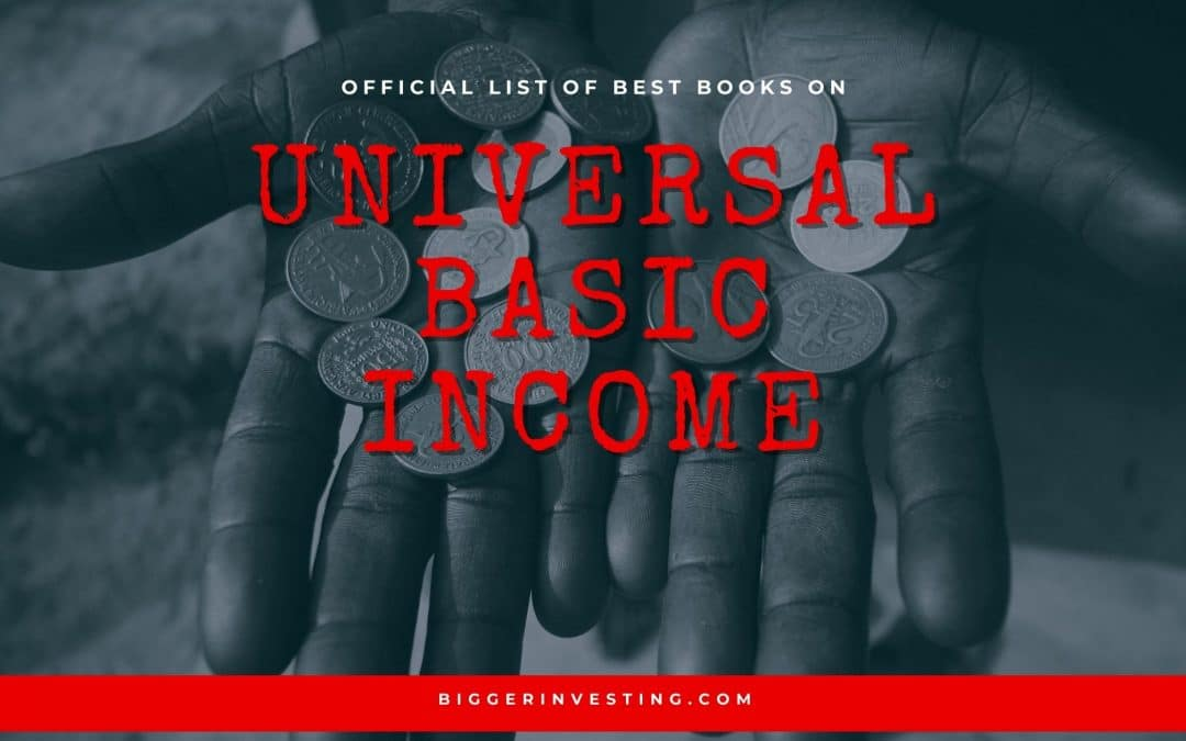 8 Best Books on Universal Basic Income