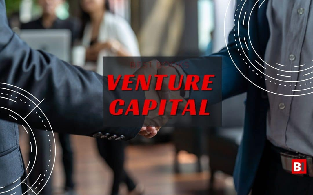 Best Books on Venture Capital – Summaries – Quotes