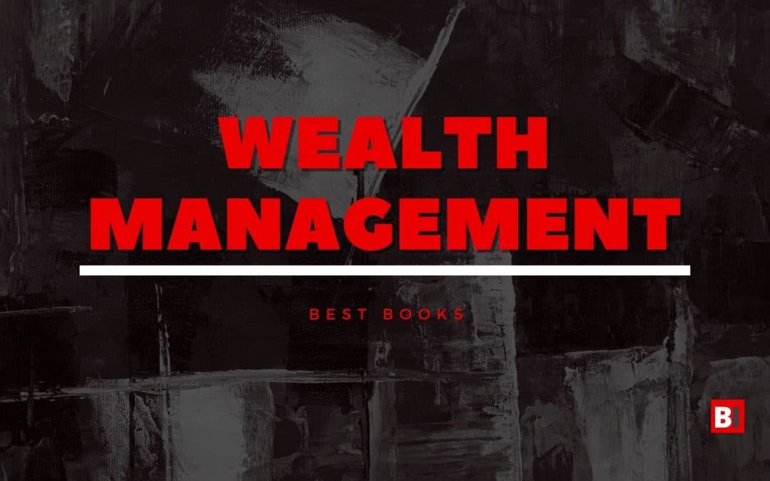 15 Best Books on Wealth Management