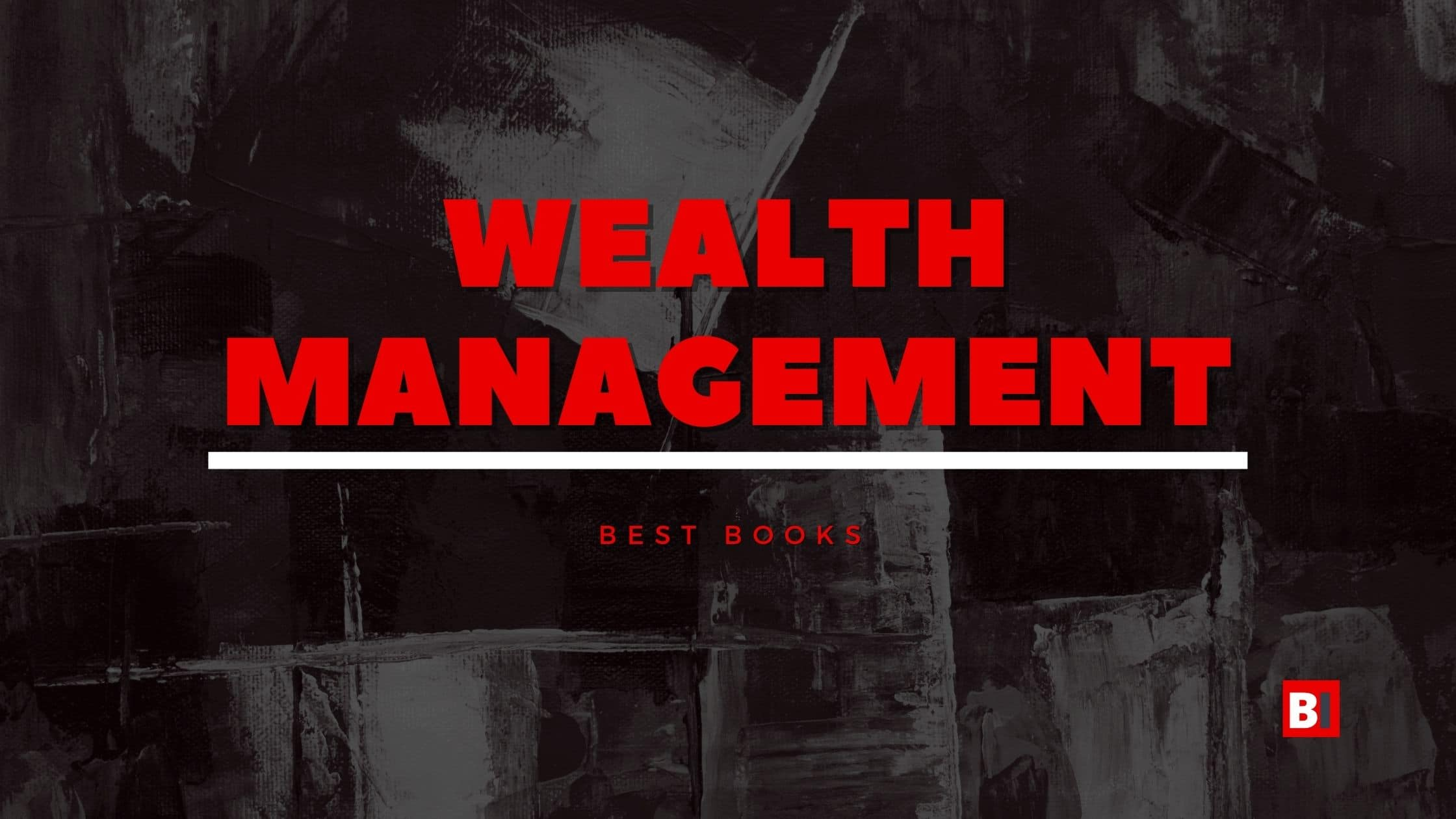 Best Books on Wealth Management