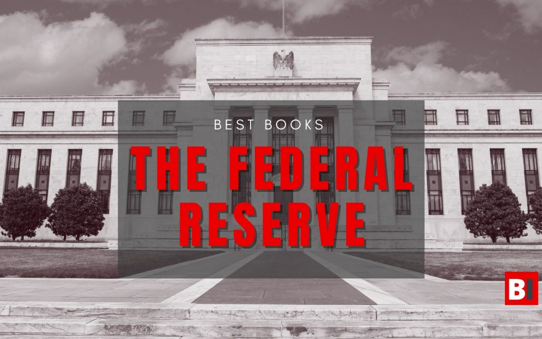 17 Best Books on the Federal Reserve