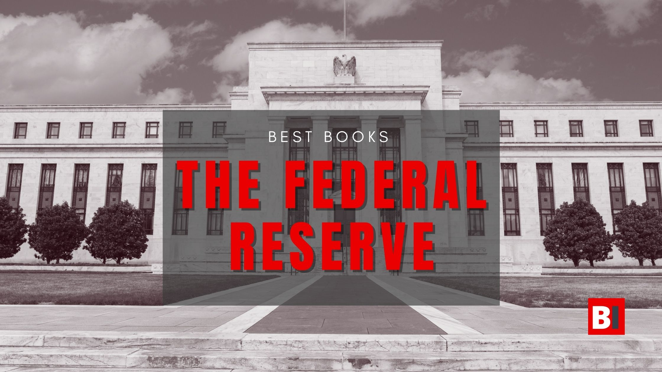 Best Books on the Federal Reserve
