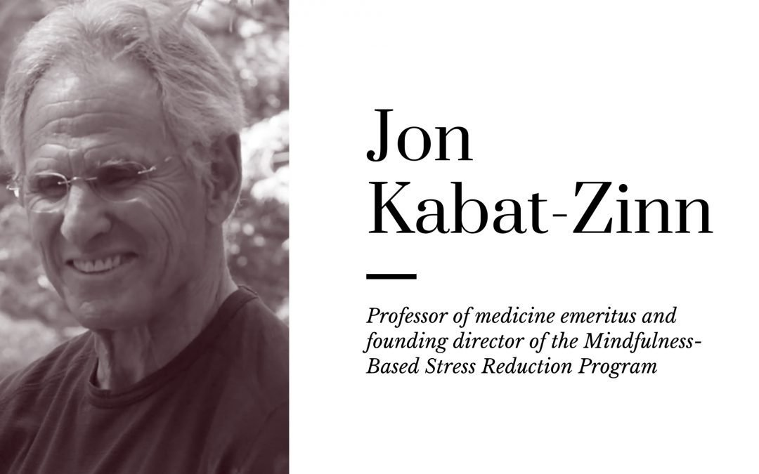 11 Best Books Written By Jon Kabat-Zinn