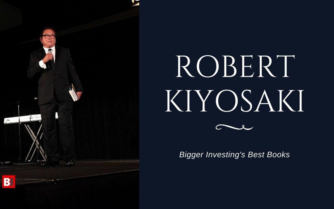 14 Best Books Written By Robert Kiyosaki