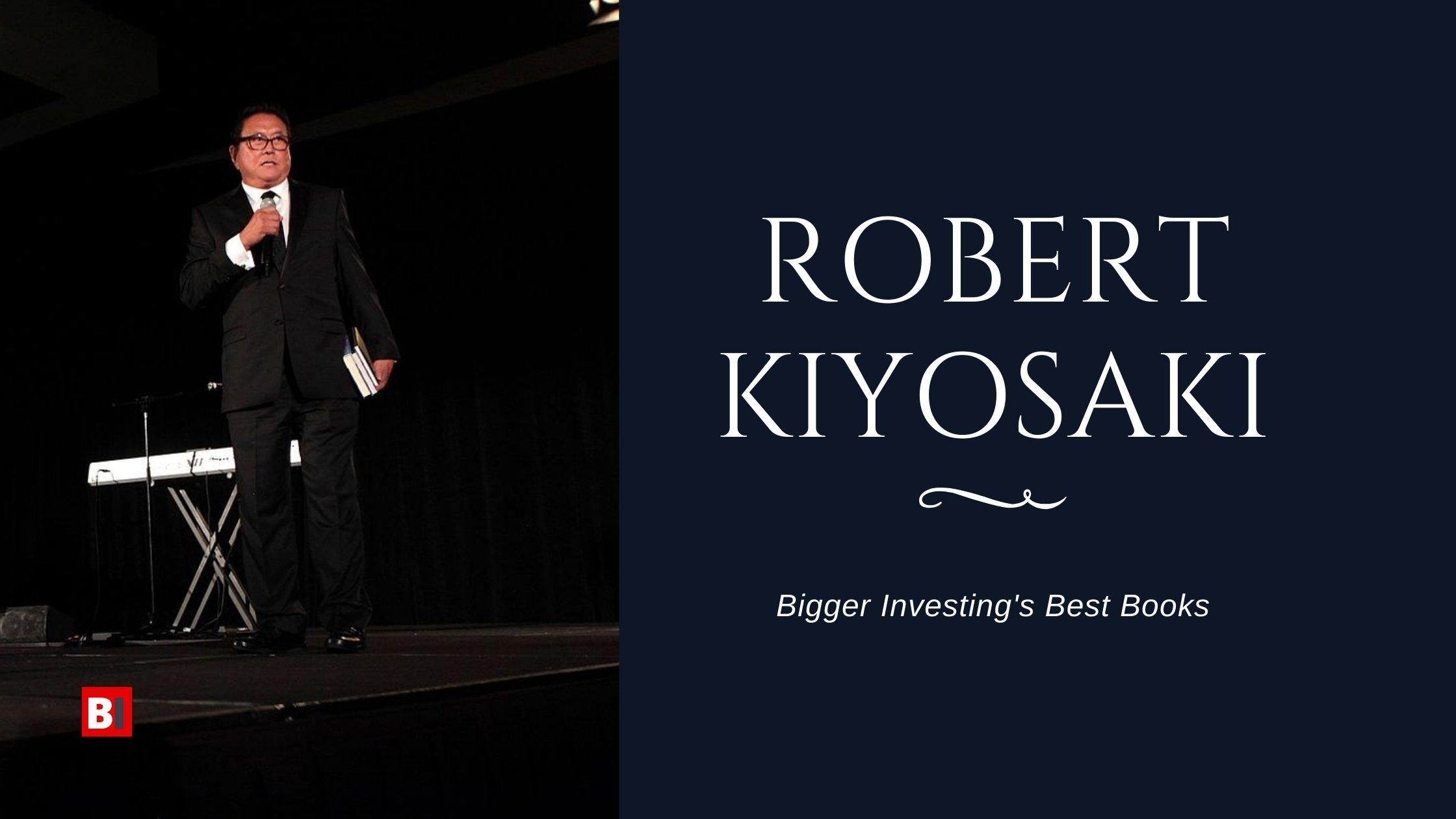 Best Books Written by Robert Kiyosaki
