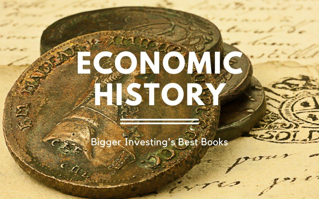21 Best Books on Economic History