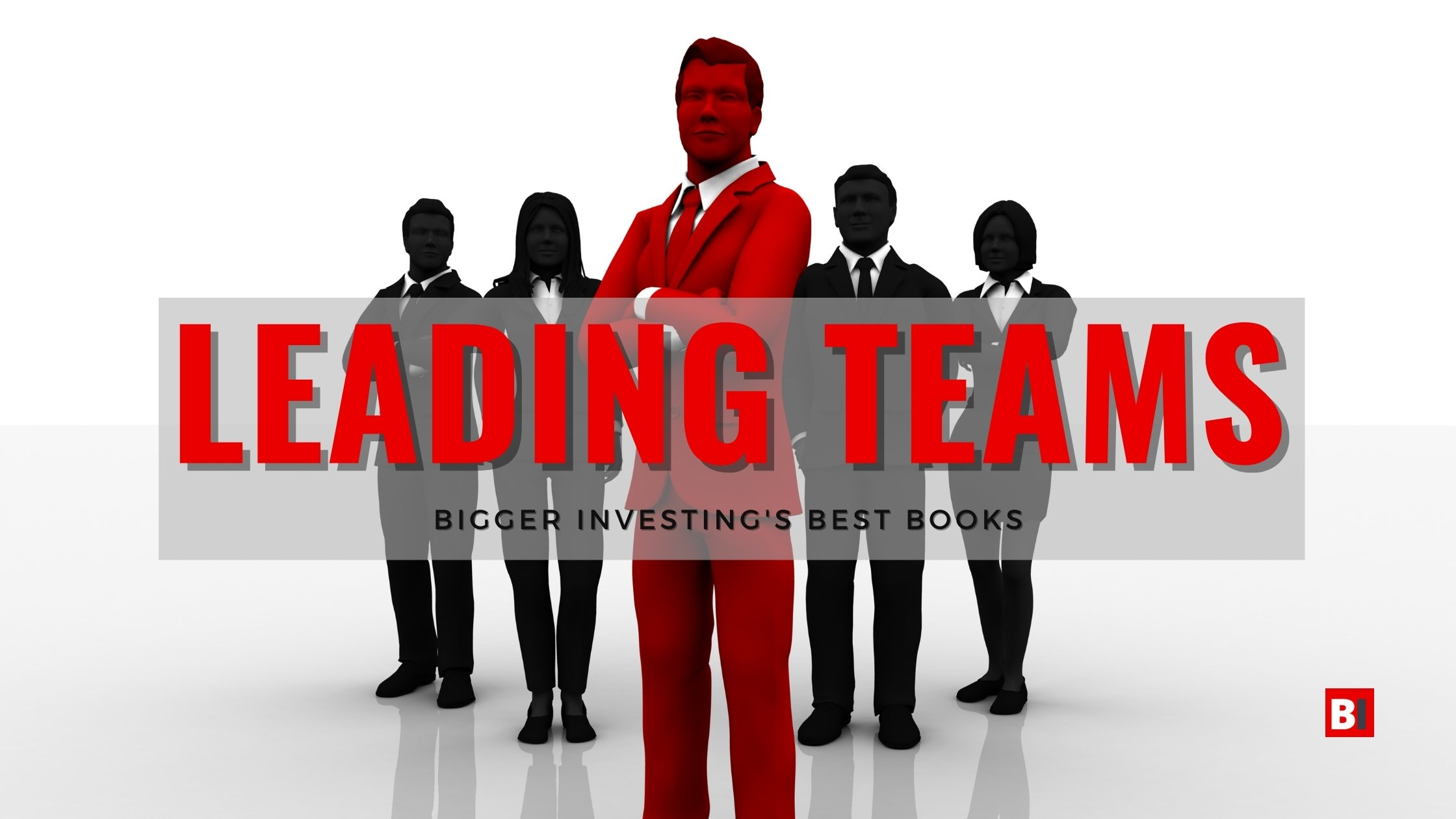 Best Books on Leading Teams