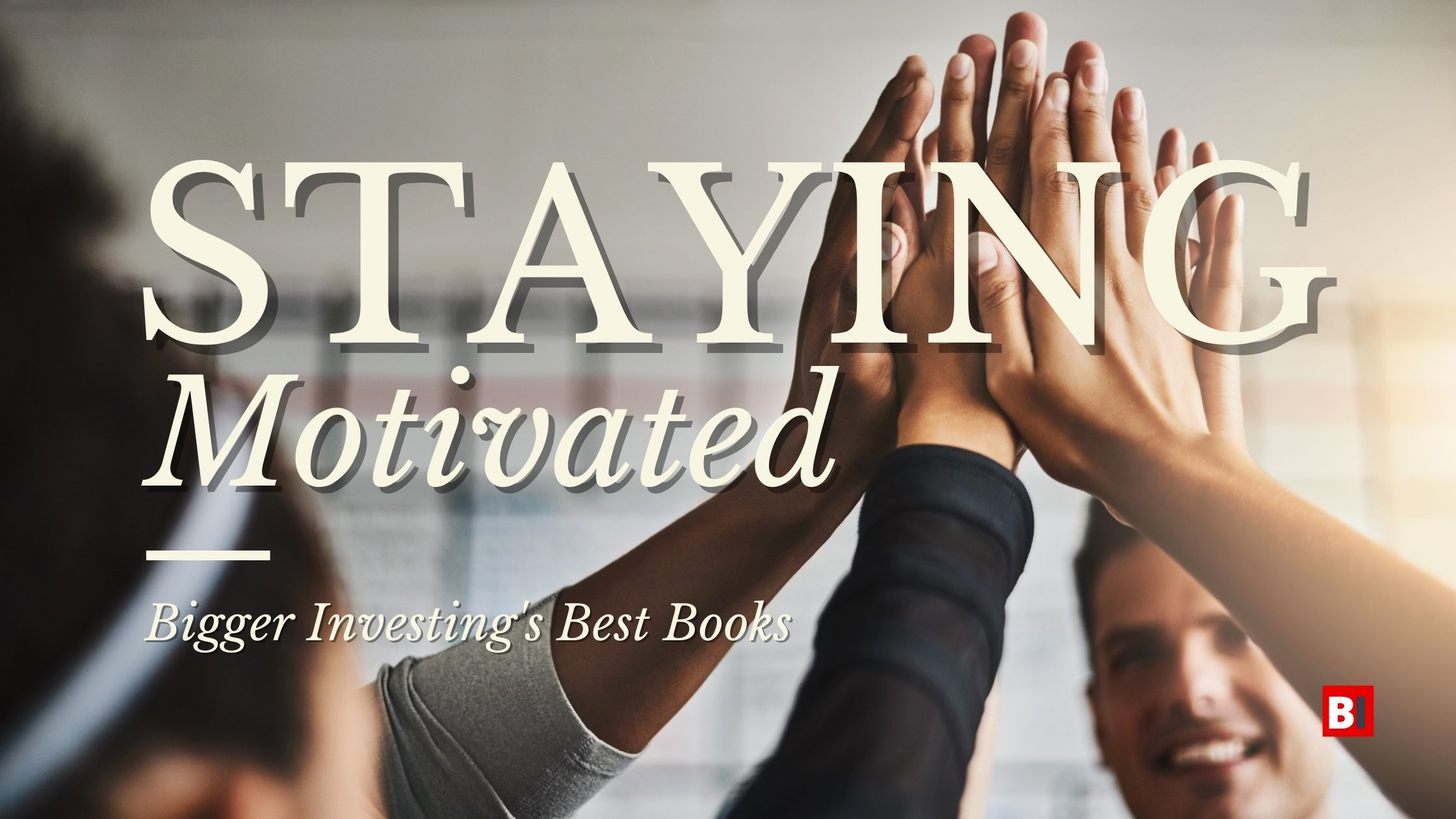 Best Books on Staying Motivated