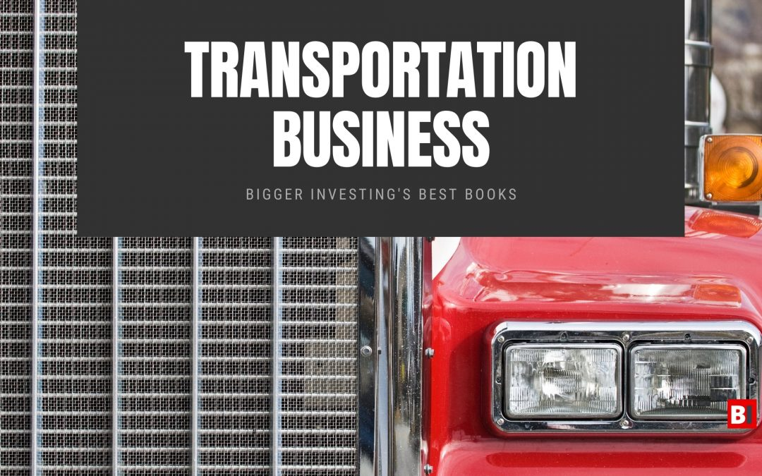 19 Best Books on Transportation Business