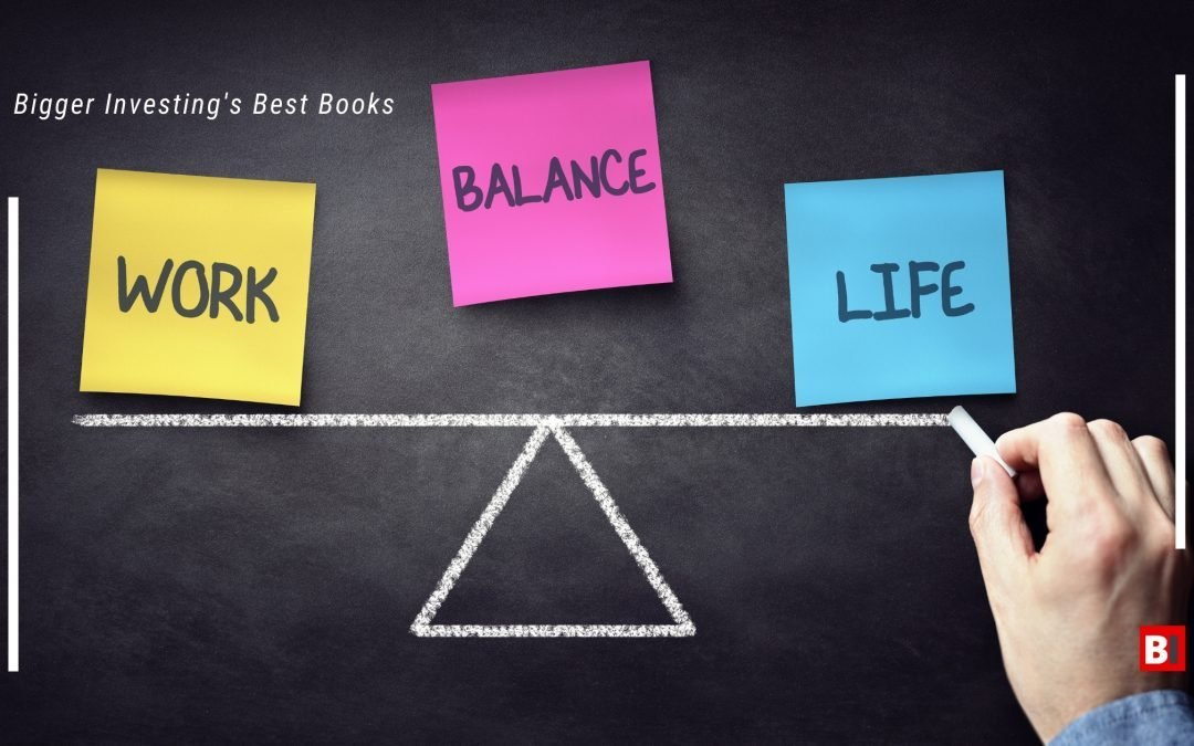 20 Best Books on Work-Life-Balance