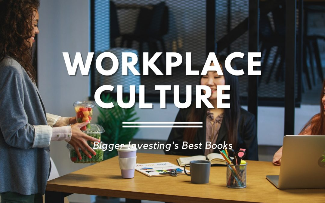 19 Best Books on Workplace Culture