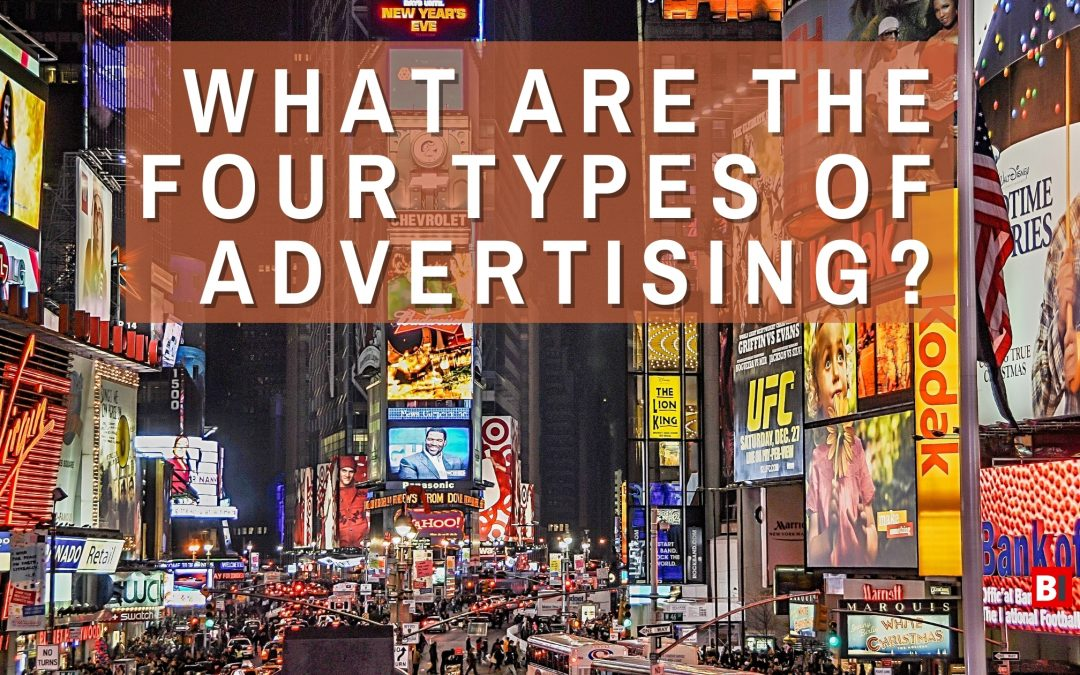 What Are the Four Types of Advertising?