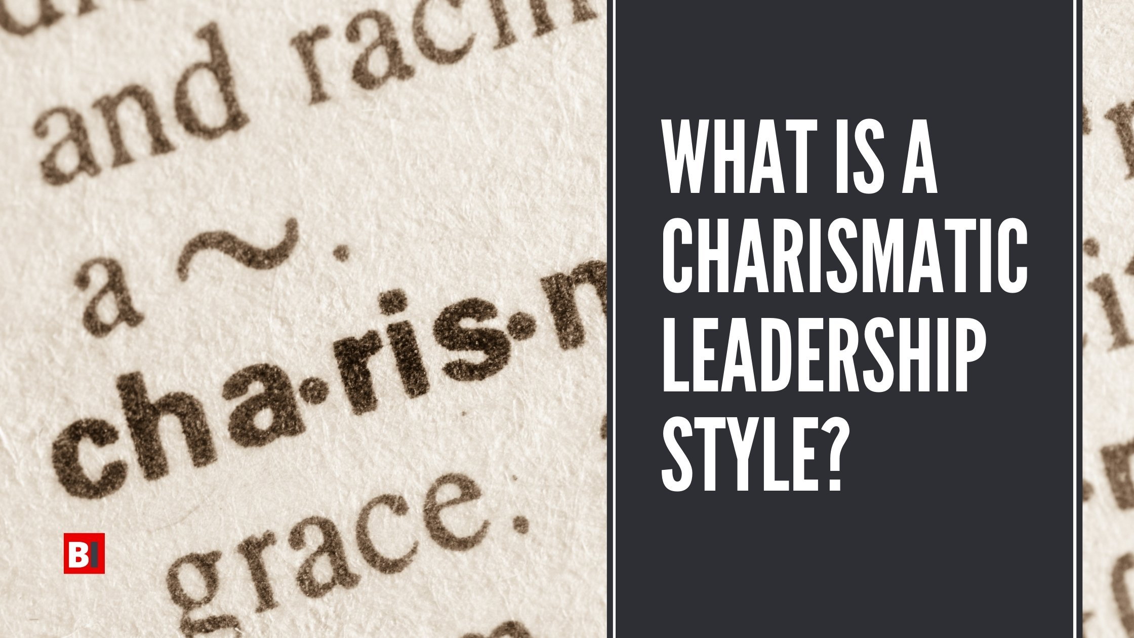 What is a Charismatic Leadership Style_