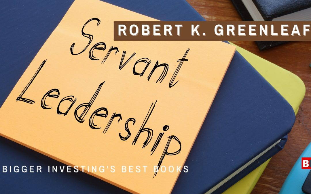 10 Best Books by Robert K. Greenleaf