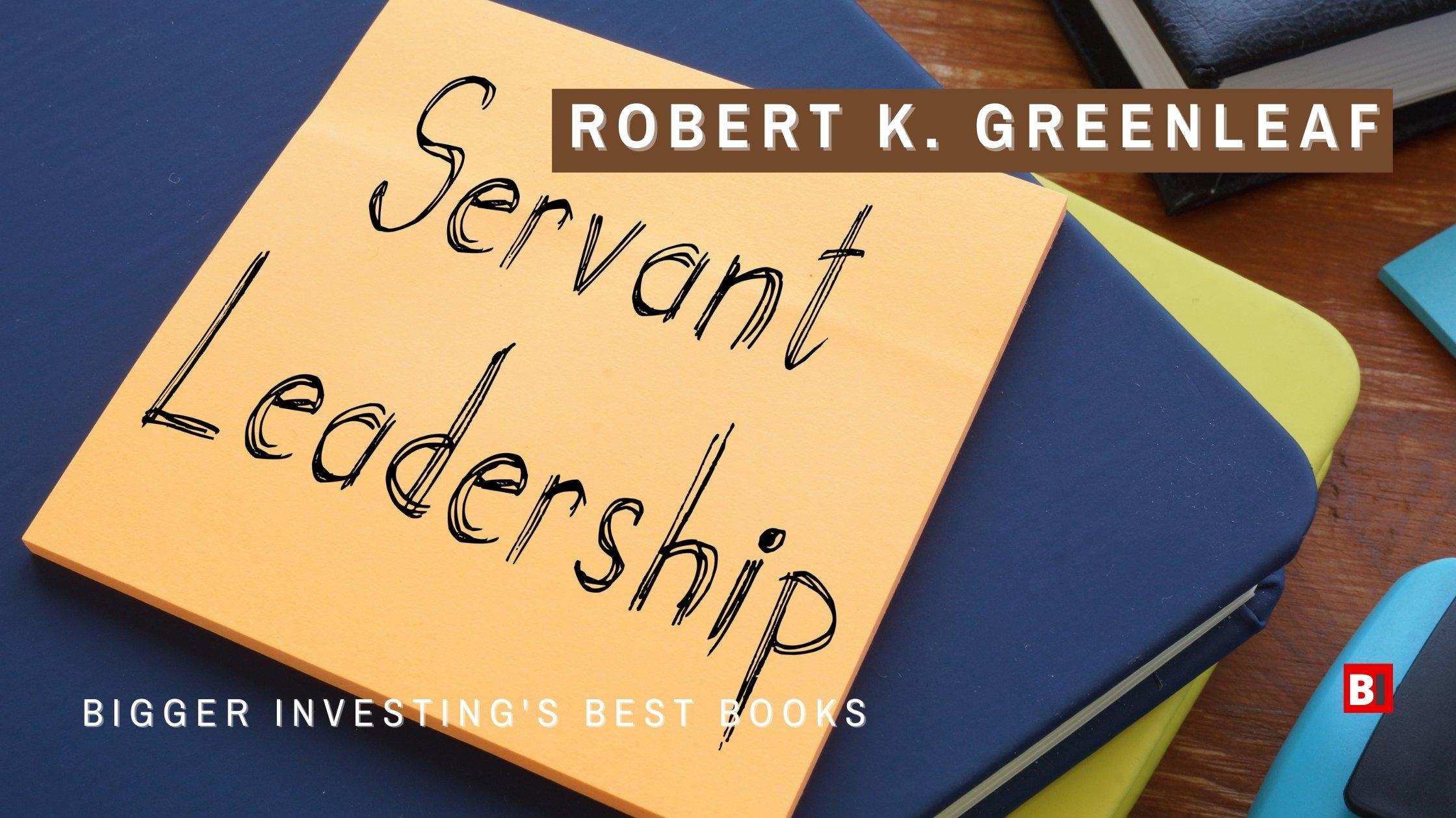 Best Books By Robert K. Greenleaf