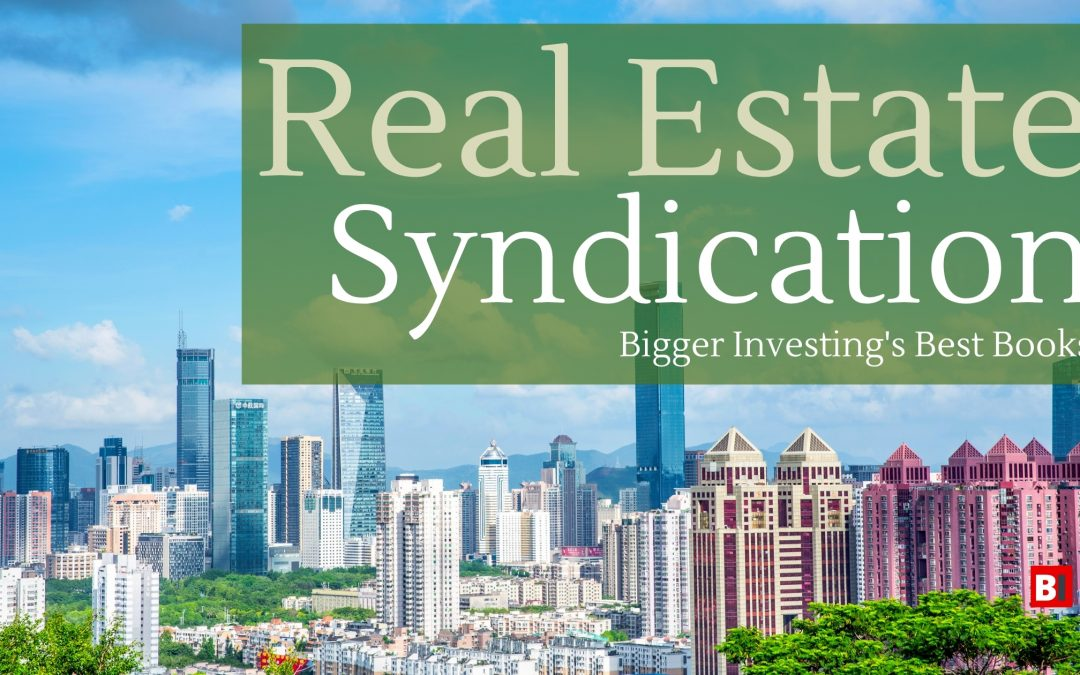 14 Best Books on Real Estate Syndication