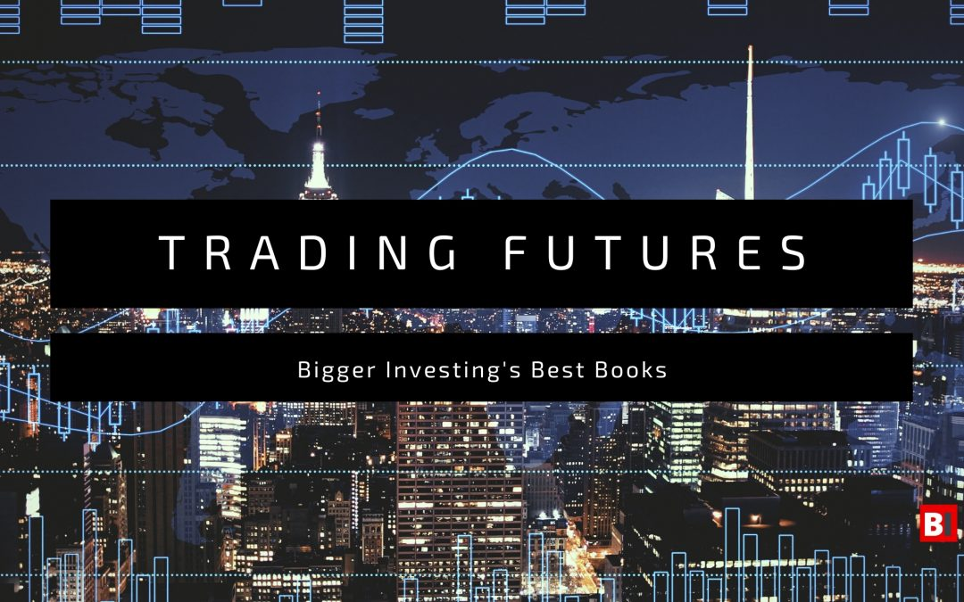 18 Best Books on Trading Futures