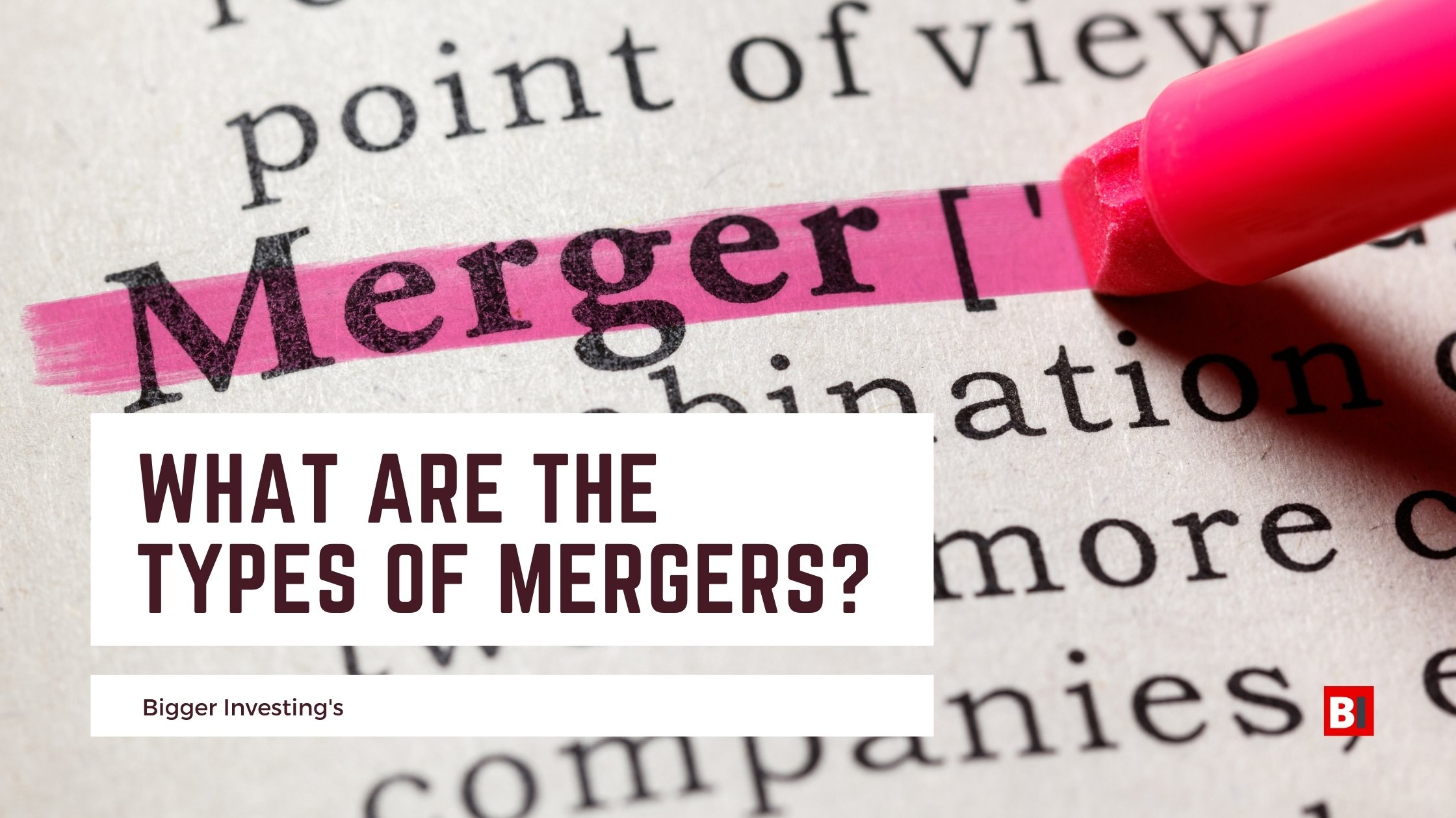 What Are The Types of Mergers?