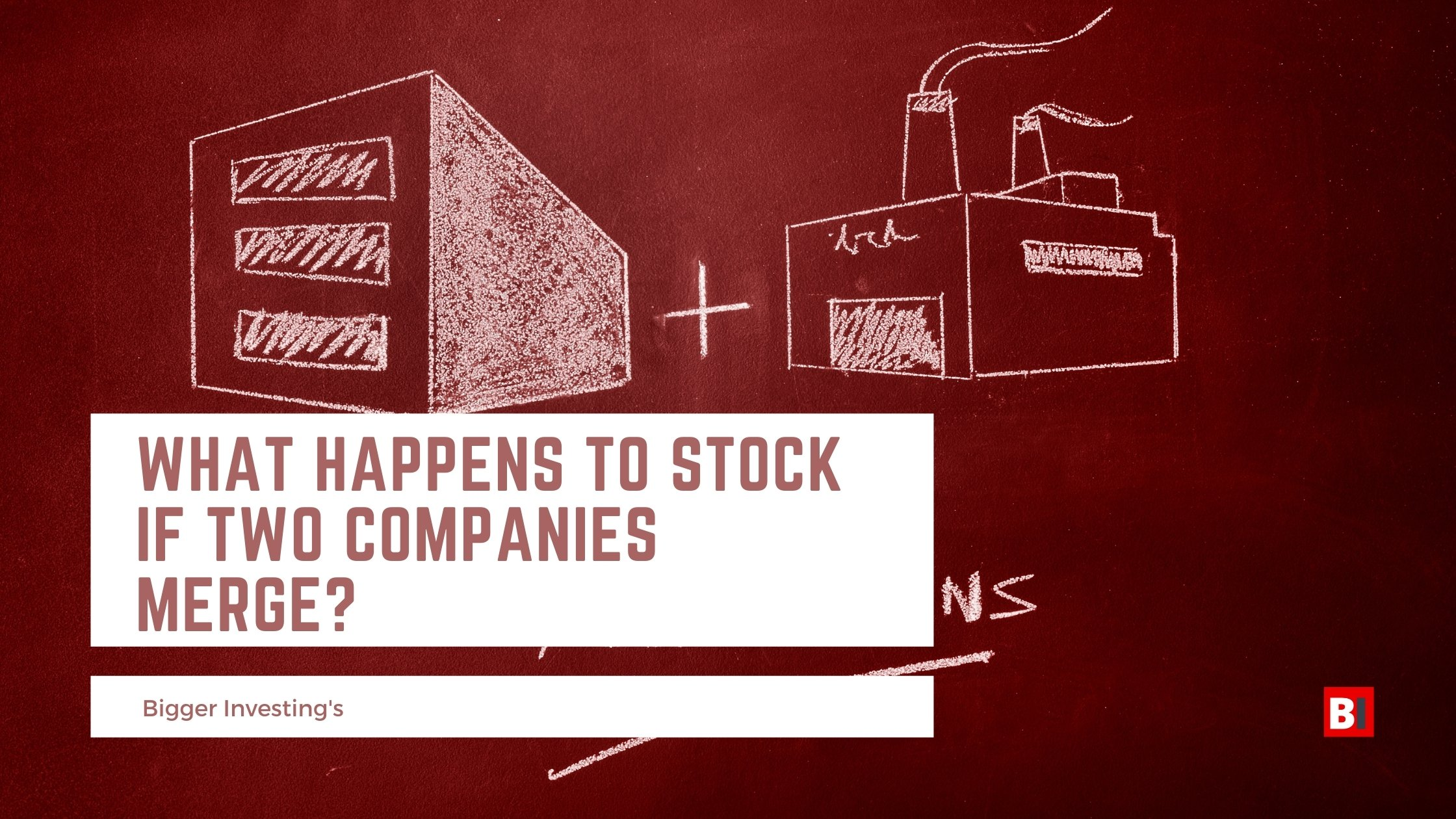 What Happens to Stock if Two Companies Merge?