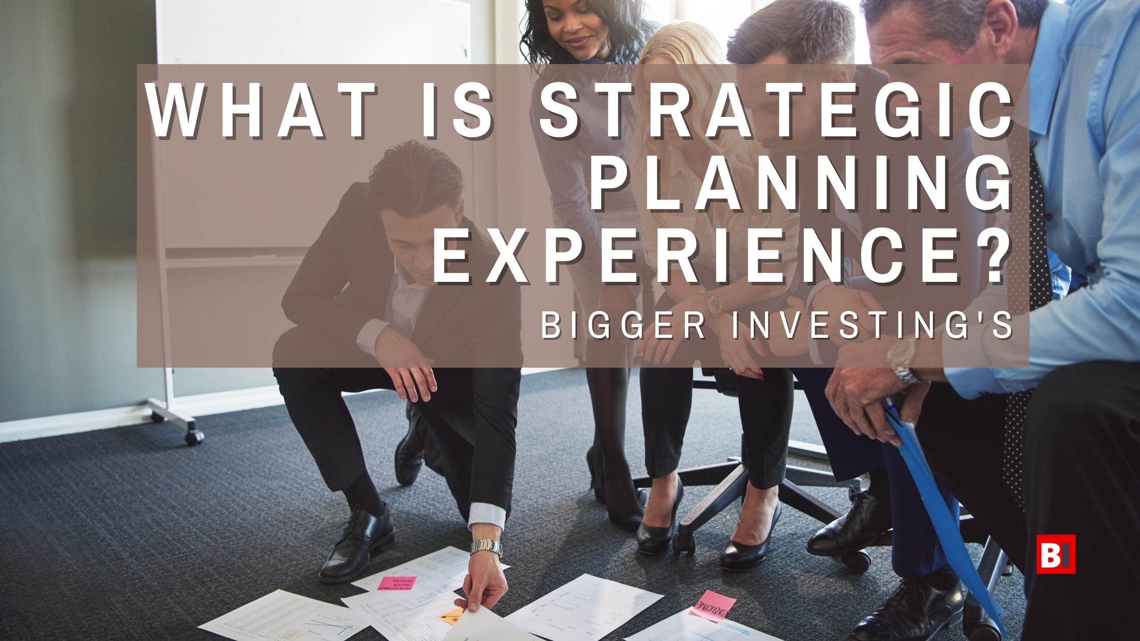 What is Strategic Planning Experience?
