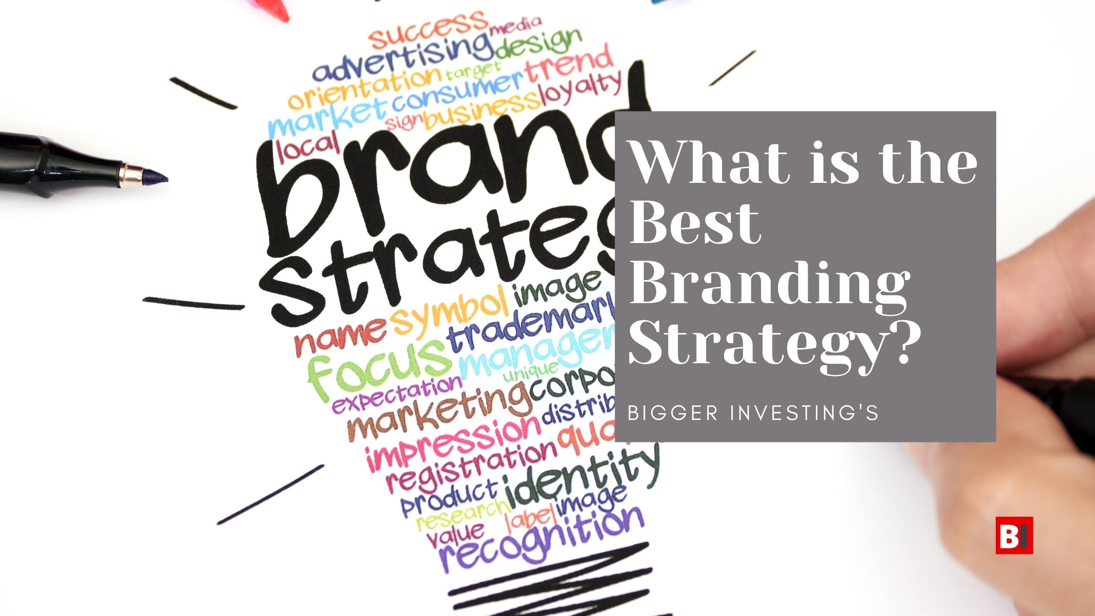 What is the Best Branding Strategy?