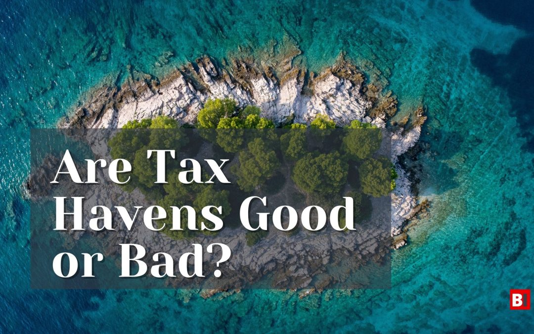 Are Tax Havens Good or Bad?