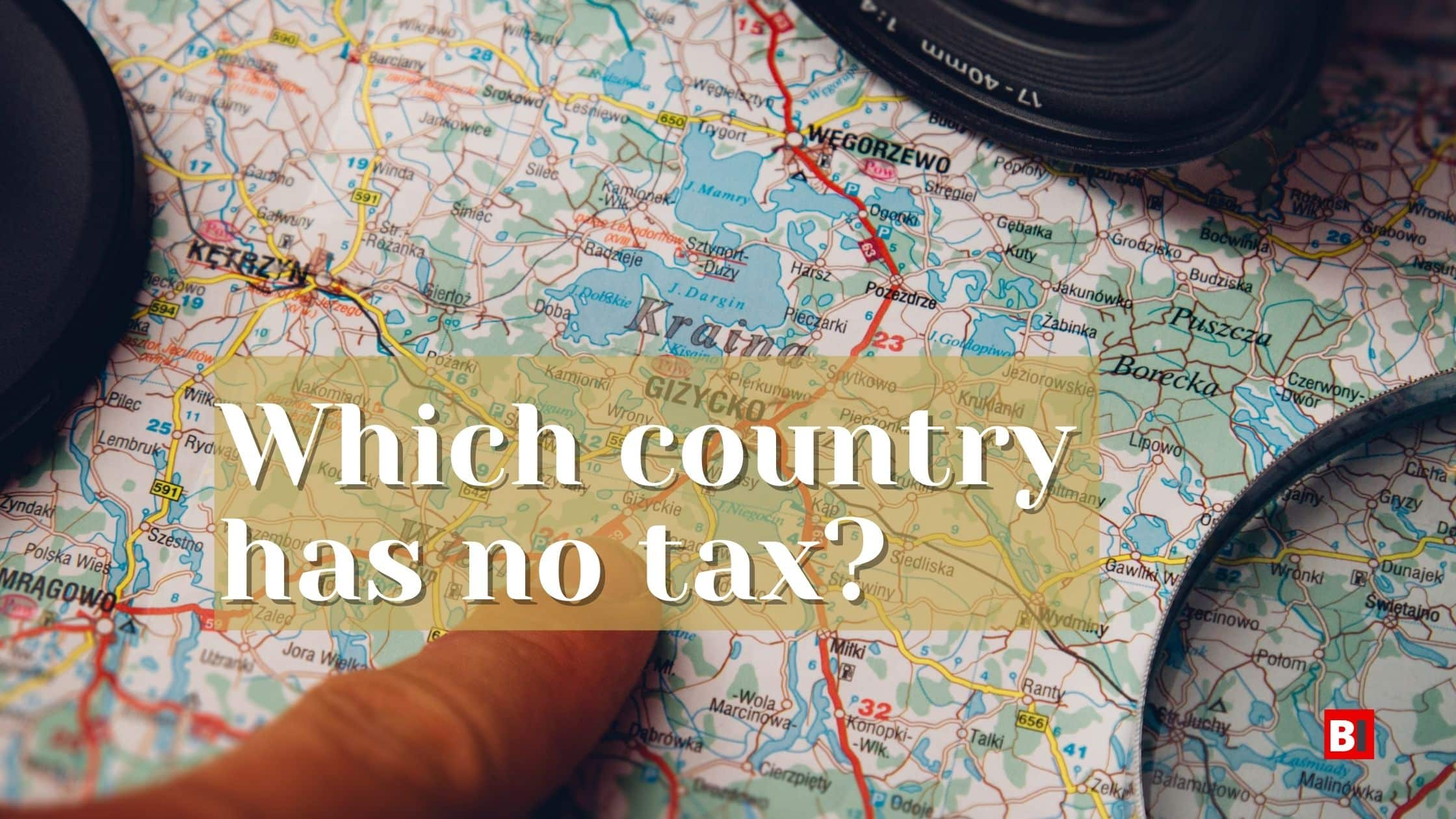 Which country has no tax?