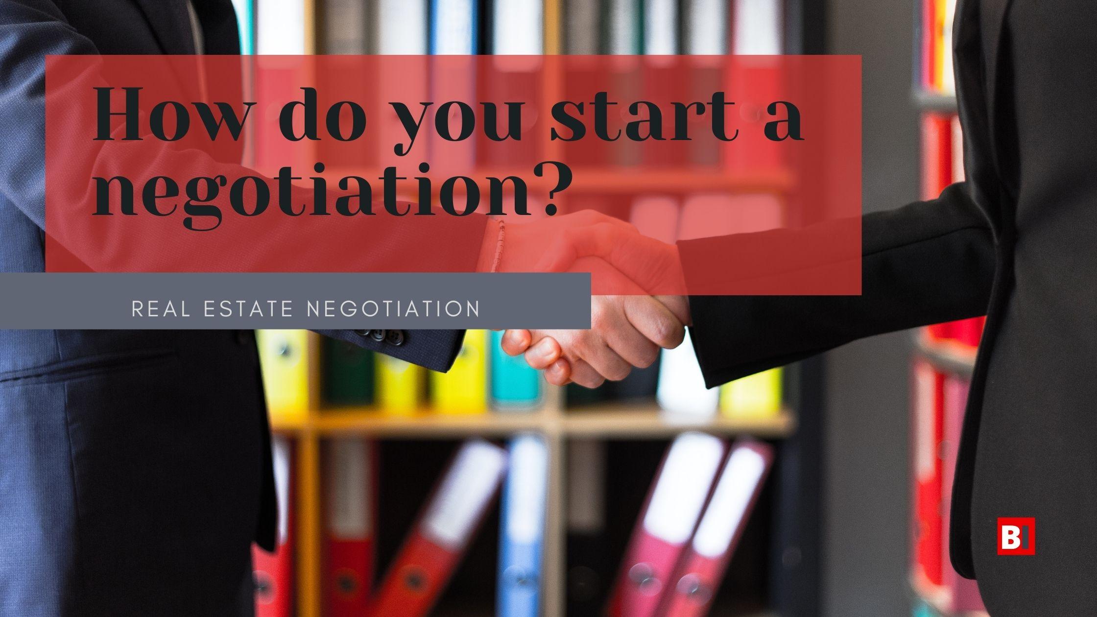 how do you start a negotiation?
