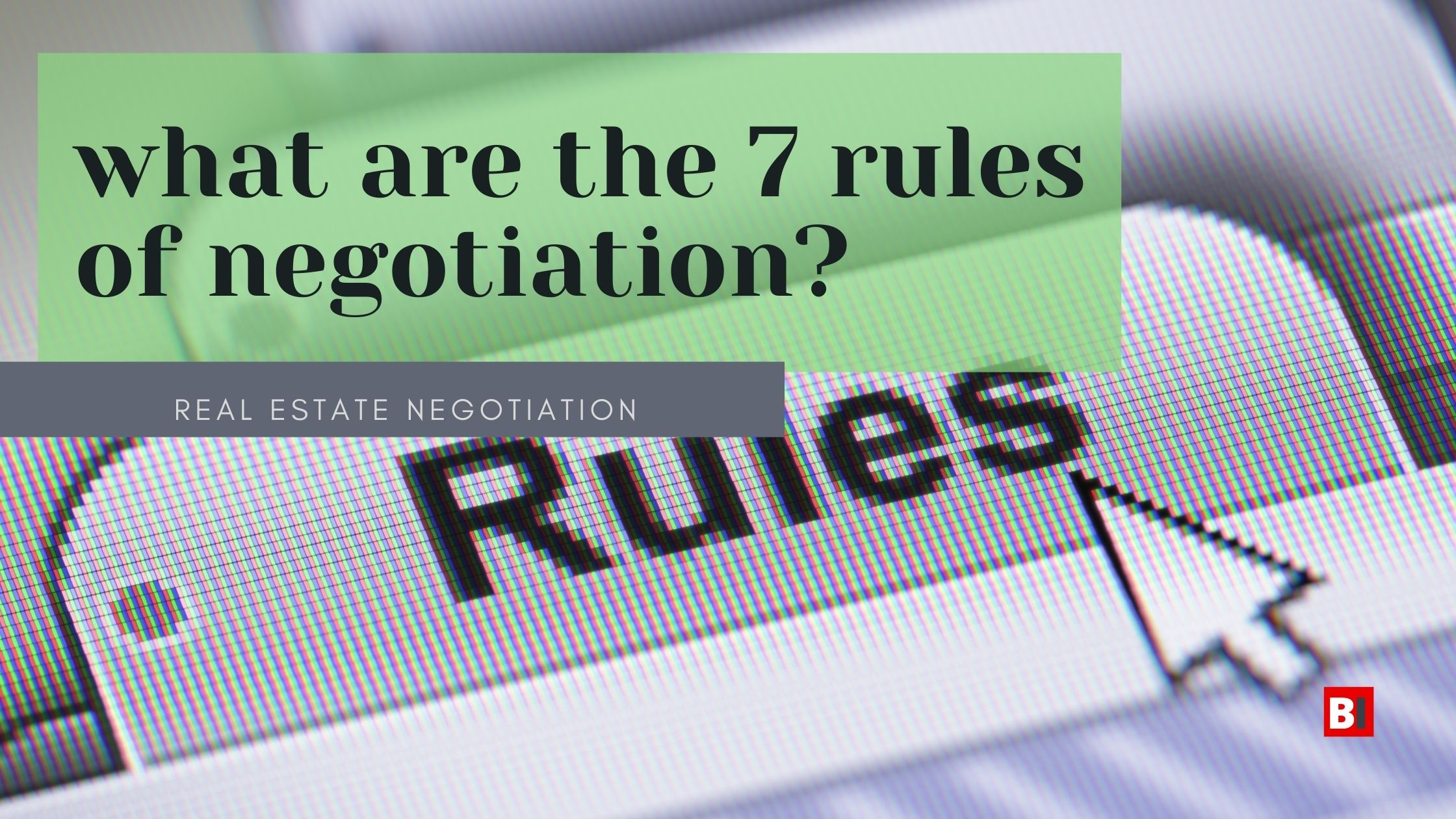 what are the seven rules of negotiation?