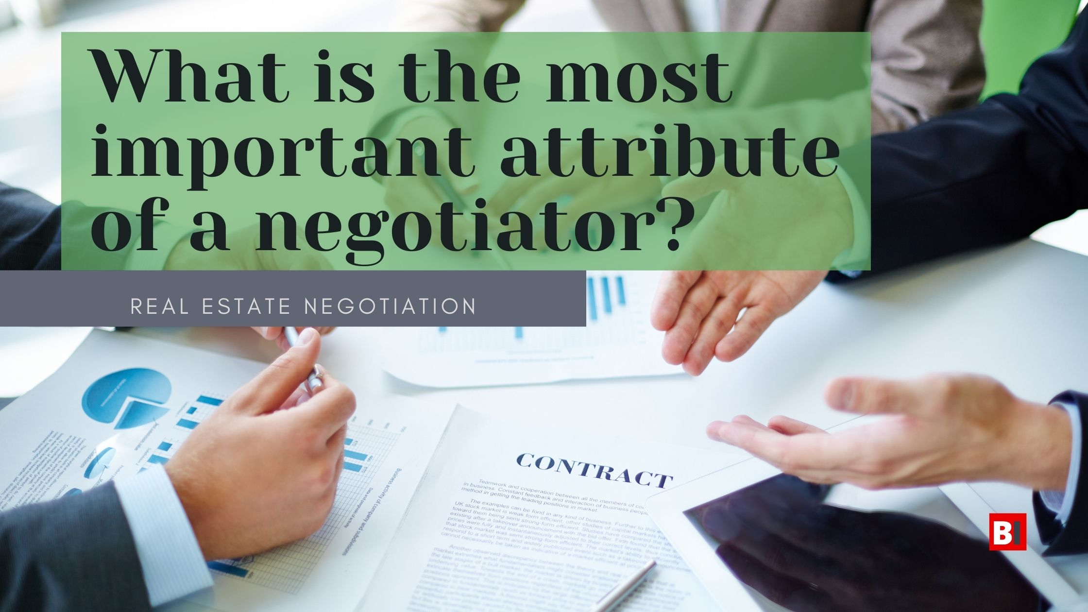 what is the most important attribute of a negotiator?