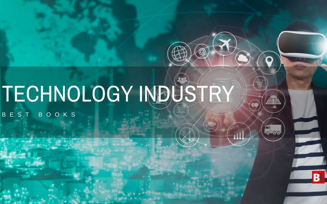Best Books on Technology Industry
